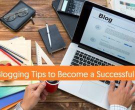 Top 13 Blogging Tips